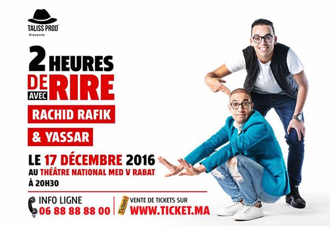 2 heures  de rire Rachid Rafik et Yassar - Rabat