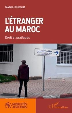 Rencontre avec Nadia Khrouz autour de son ouvrage : L'Etranger au Maroc, droit et pratiques - Rabat