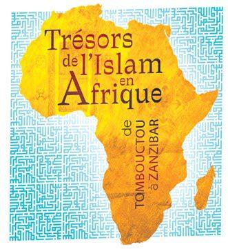 Trésors de l'Islam en Afrique, de Tombouctou à Zanzibar - Rabat