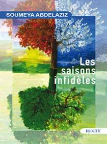 Rencontre littéraire autour du roman de Soumeya Abdelaziz : Les saisons infidèles - Rabat