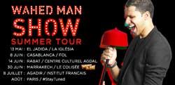 Wahed Man Show - Summer Tour - Casablanca