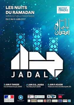 Jadal @ Les Nuits du Ramadan 2017 - Agadir